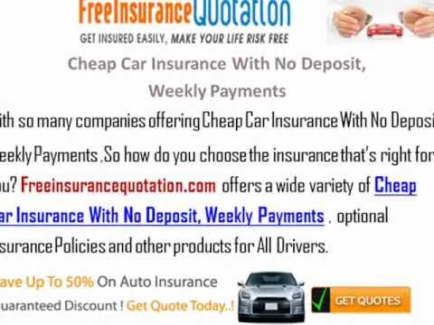 Cheap Car Insurance With No Deposit Weekly Payments No Credit - No deposit car insurance