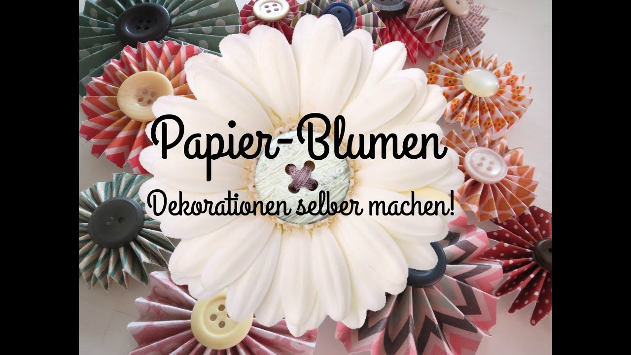 papier blumen basteln youtube. Black Bedroom Furniture Sets. Home Design Ideas