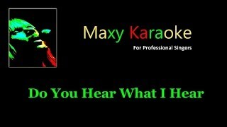 Do You Hear What I Hear - Karaoke - in the Style of Carrie Underwood