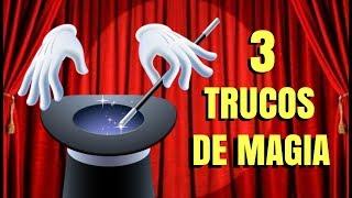 3 TRUCOS de MAGIA faciles de hacer