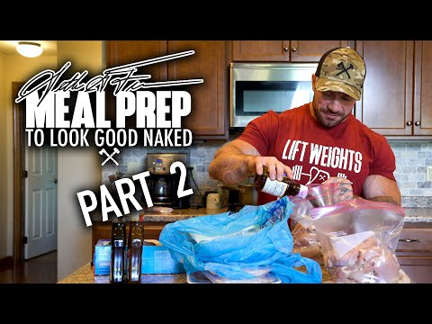Seth Feroce | Meal Prep to Look Good Naked Part 2