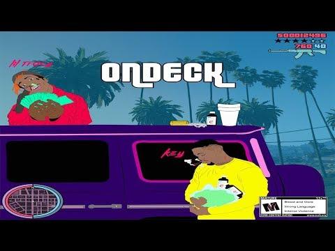 Key! & Lil Tracy - On Deck (Prod. Captain Crunch)