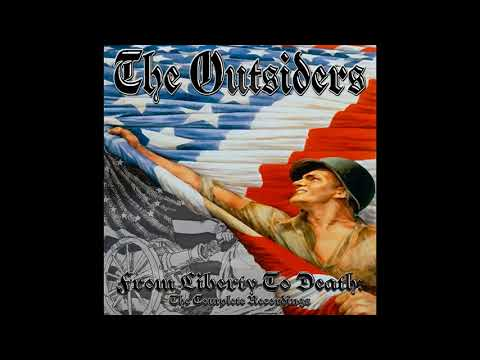 The Outsiders - From Liberty To Death (The Complete Recordings) (Full compilation 2010)