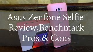 Asus Zenfone Selfie Review Benchmark Pros and Cons | Techconfigurations