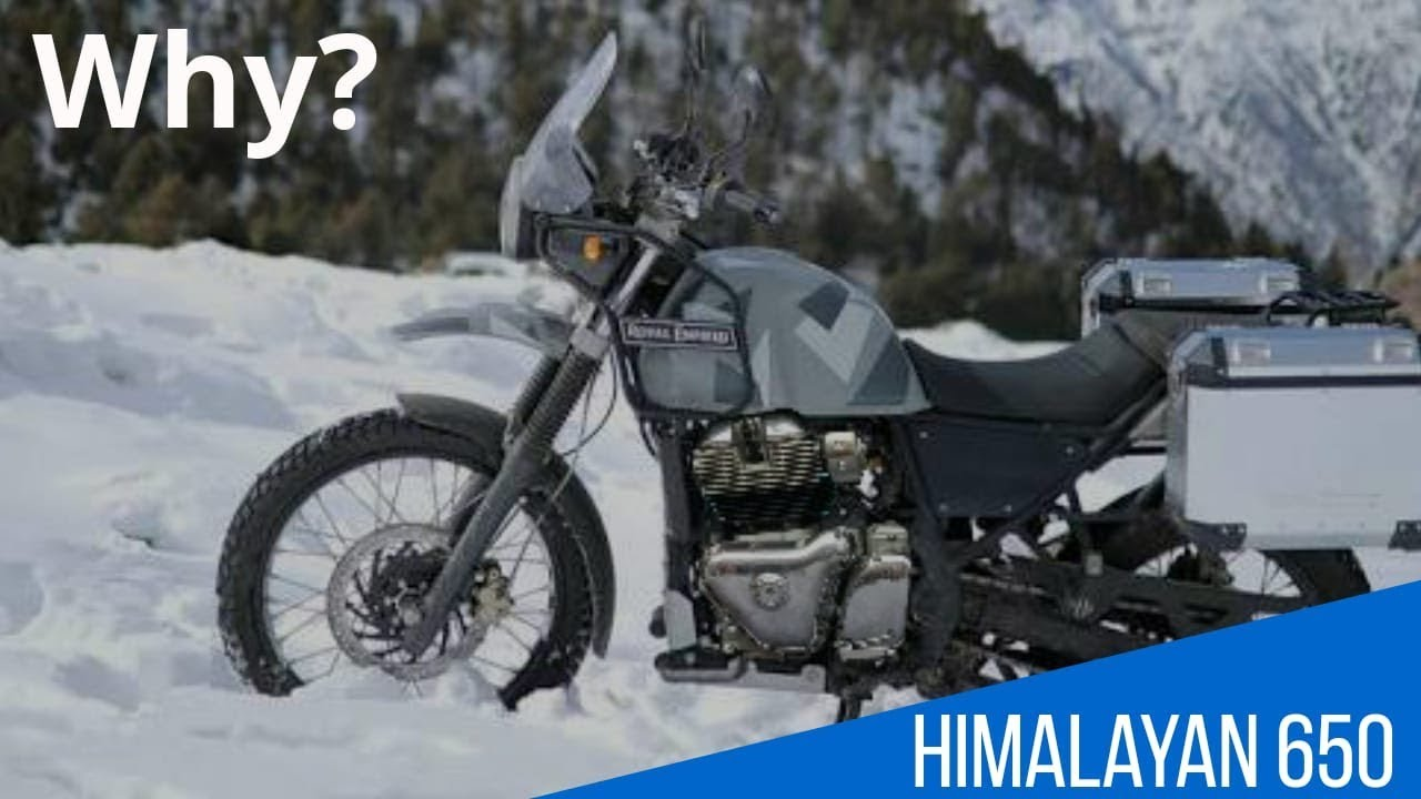 Royal Enfield Himalayan 650 Cc Why We Need One Rich India Moto
