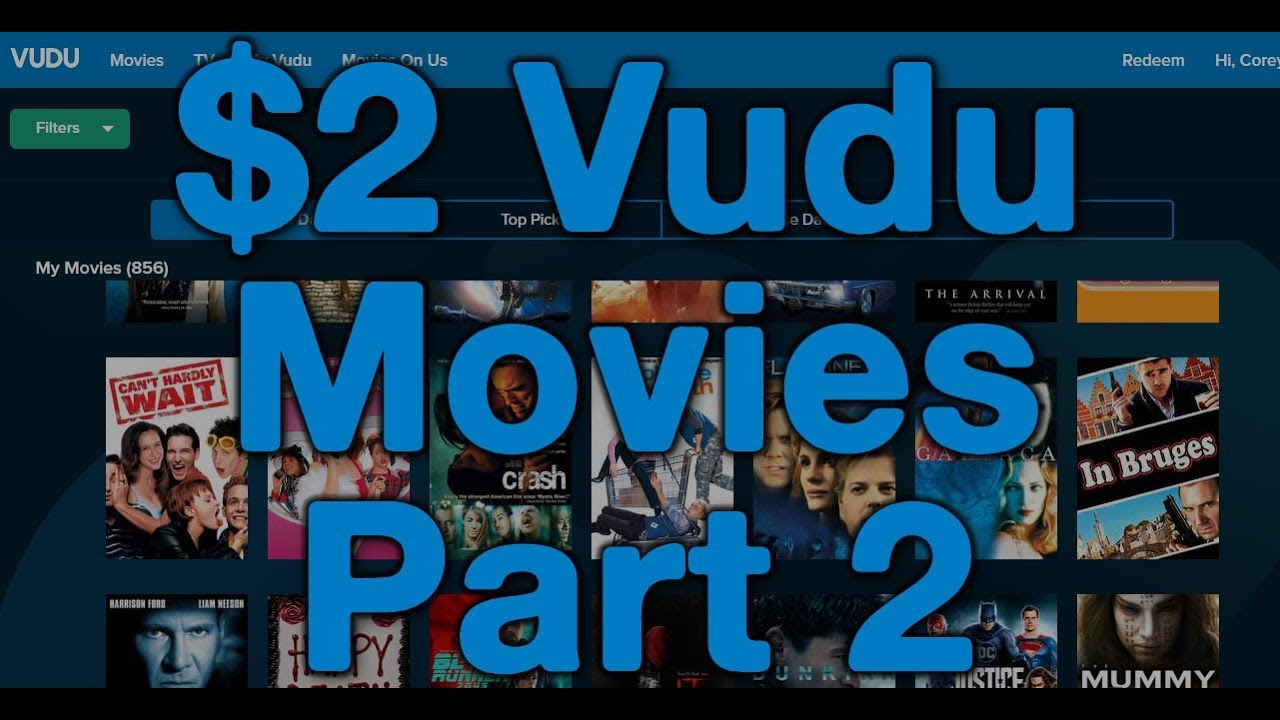 VUDU HD Movies for $2 per Film PART 2 Bulk Up Your Library Bing Err
