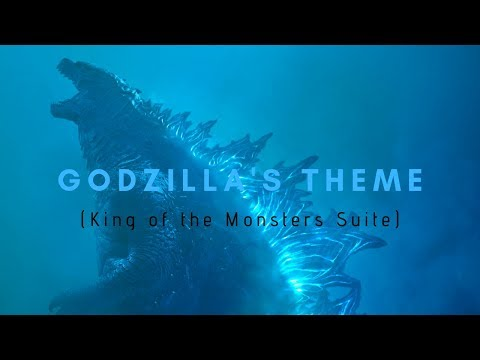 Godzilla's Theme (King of the Monsters Suite)