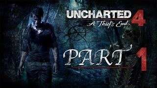 Uncharted 4: A Thief's End - Walkthrough Gameplay Part 1 [PlayStation 4]