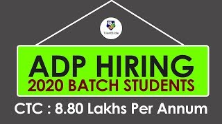 ADP Hiring 2020 Batch Students ! Associate Application Developer| CTC: 8.8LPA