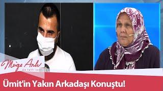 Ümit'in yakın arkadaşı Tayfun Kürkçü konuştu! - Müge Anlı İle Tatlı Sert 17 Eylül 2020