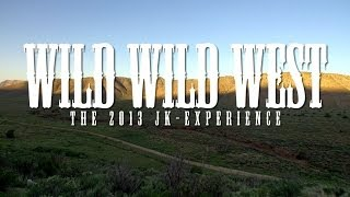 WILD WILD WEST : JK-Experience - Jeeps at Logandale to the Rubicon Trail | JKX 2013 Part 2