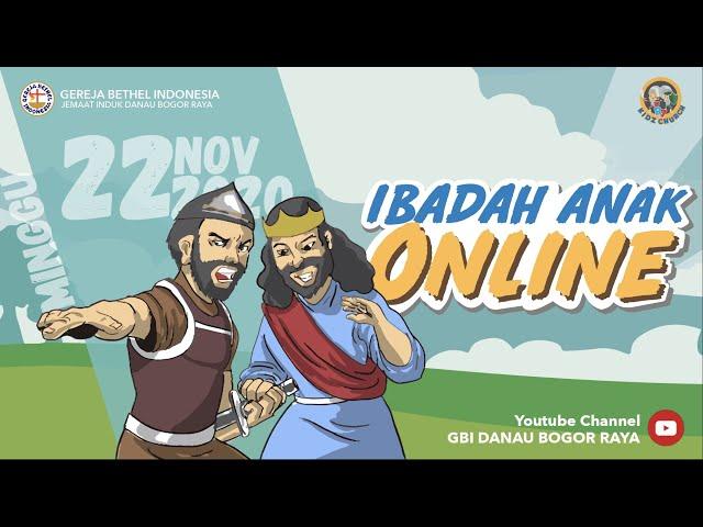 Ibadah Anak Online 22 November 2020