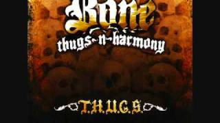 Bone Thugs N Harmony- Don