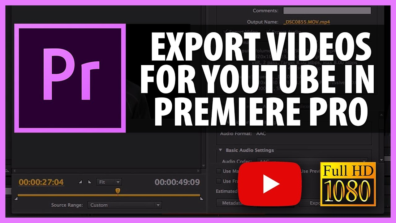 how to export your video for youtube full hd from premiere pro cs6 and cc 2013 youtube. Black Bedroom Furniture Sets. Home Design Ideas