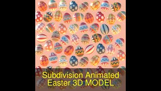 3D Model of Subdivision Animated Easter Ornamental Eggs Review