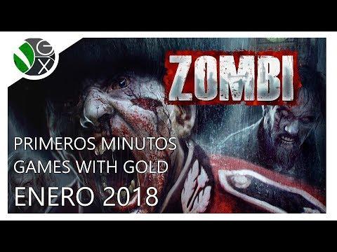 Primeros Minutos / Games with Gold Enero 2018 / Zombi