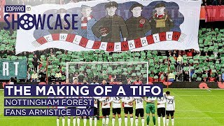 The Making of a Tifo: Nottingham Forest Fans' Armistice Day Tribute | The COPA90 Showcase