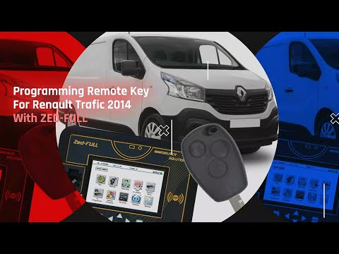 Programming Remote Key For Renault Trafic 2014 With ZED-FULL