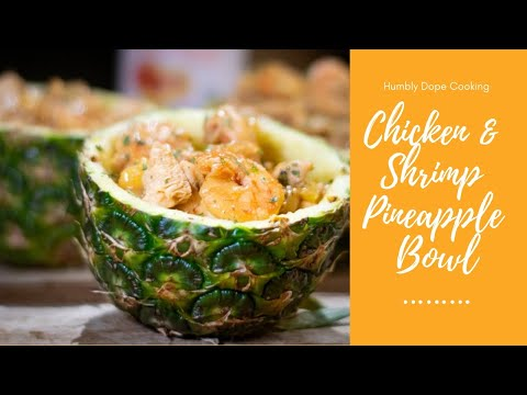 Chicken and Shrimp Pineapple Rice Bowl