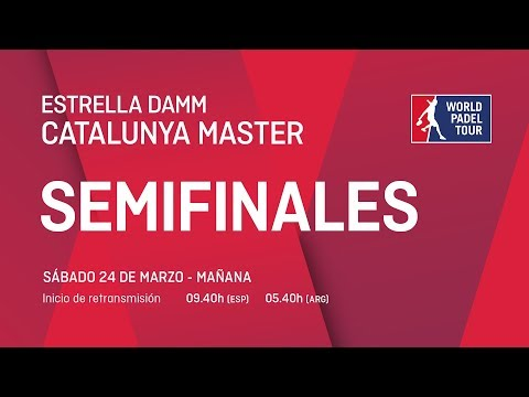Semifinales - Mañana - Estrella Damm Catalunya Master 2018 - World Padel Tour