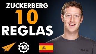 Las 10 Reglas Para el Éxito de Mark Zuckerberg