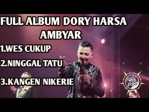 dory-harsa-full-album-lagu-galau-terbaru-wes-cukup