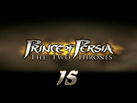 Prince of Persia: The Two Thrones - Прохождение pt15