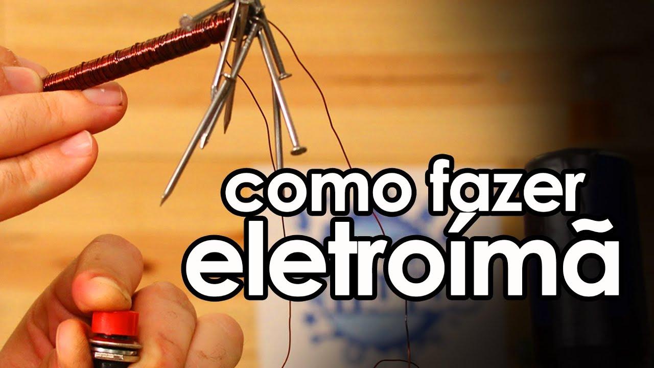 a861b6c38e8 Como fazer um ÍMÃ elétrico