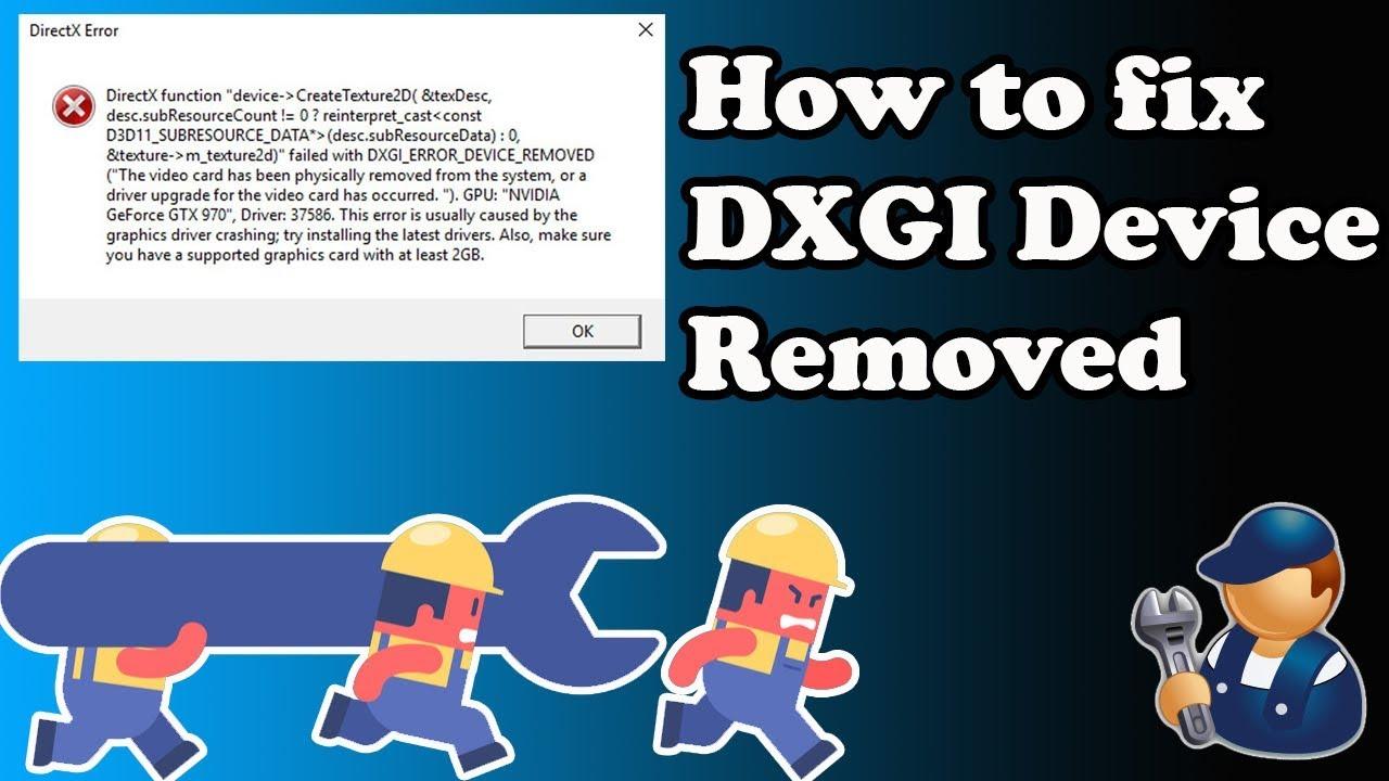 How To Fix DXGI Error Device Removed Error Solve DXGI_ERROR_DEVICE_REMOVED  Error