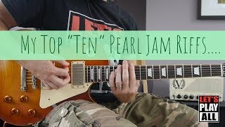 "My Top ""Ten"" Favourite Pearl Jam Riffs"
