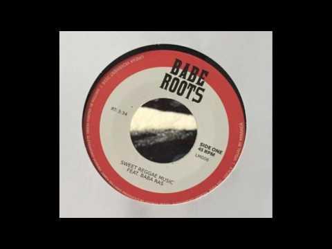 Babe Roots feat Baba Ras - Sweet Reggae Music