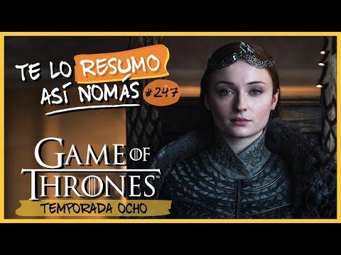 Game Of Thrones Temporada 8 | #TeLoResumoAsíNomás 247