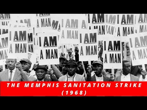 The Memphis Sanitation Strike (1968)