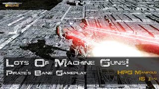 [BRxV] Lots Of Machine Guns! - Pirates' Bane Gameplay