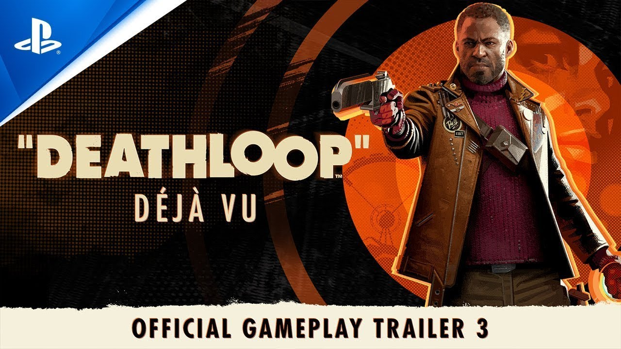 Deathloop - Tráiler de Gameplay #3 - déjà vu   PS5