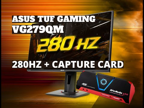 Purchased The New ASUS VG279QM 280HZ IPS Monitor - Unboxing, Overview & Setup With A Capture Card