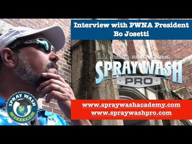 Pressure Washing - interview with Bo Josetti, PWNA President 2020