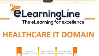 More info visit, http://www.elearningline.com/ || contact info: 848-200-0448 (or) email - info@elearningline.com healthcare it training covers below modules:...