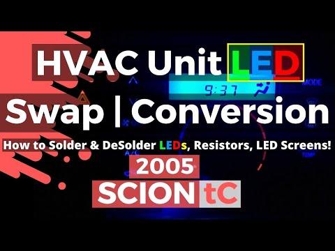 2005-scion-tc-hvac-unit---how-to-solder-&-desolder-leds,-resistors,-led-screens!