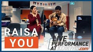 Raisa You l Live Performance