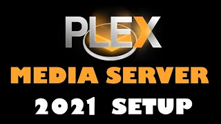 Plex Media Server Complete 2020 Setup | Everything You Need To Know