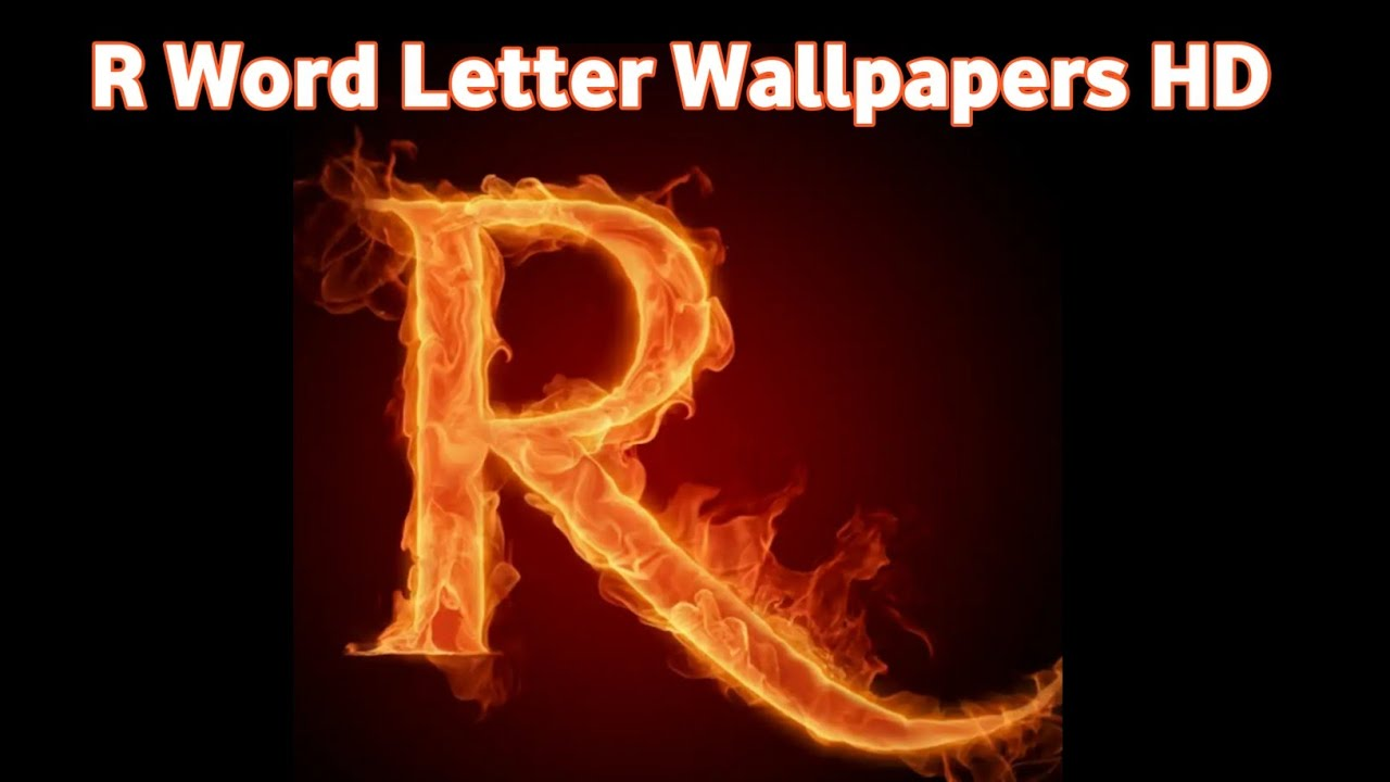 R Letters Wallpapers Hd Make Your Whatsapp Dp With R Letter Word Youtube