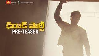 Kirrak Party Pre Teaser | Nikhil Siddharth | Samyuktha | Simran Pareenja | AK Entertainments