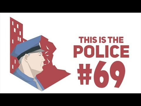 This is the Police #69 The days get rougher  