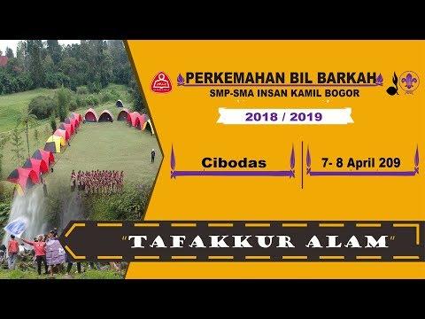 #Trip3 Perkemahan Bil Barkah Kelas 10&11 SMA Insan Kamil Bogor 2019