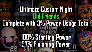 OLD FRIENDS Complete w/ 97% Power Remaining (100% Starting, 3% Net Usage) FNaF Ultimate Custom Night