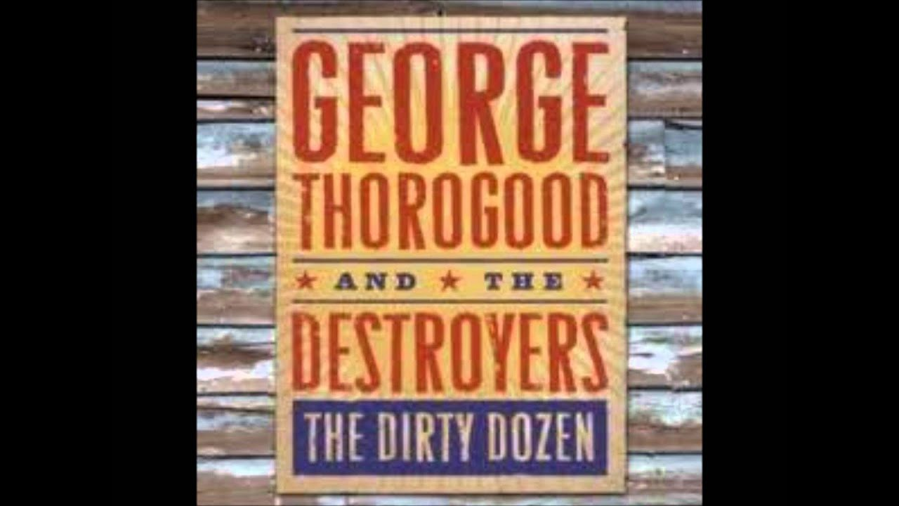 George Thorogood And The Destroyers Get A Haircut And Get A Real