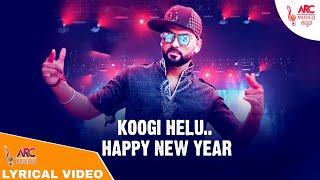 Koogi Helu Happy New Year 2020 New Year Kannada Rap Lyrical