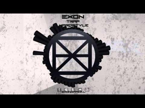 Trap Hardstyle Mix - Exon