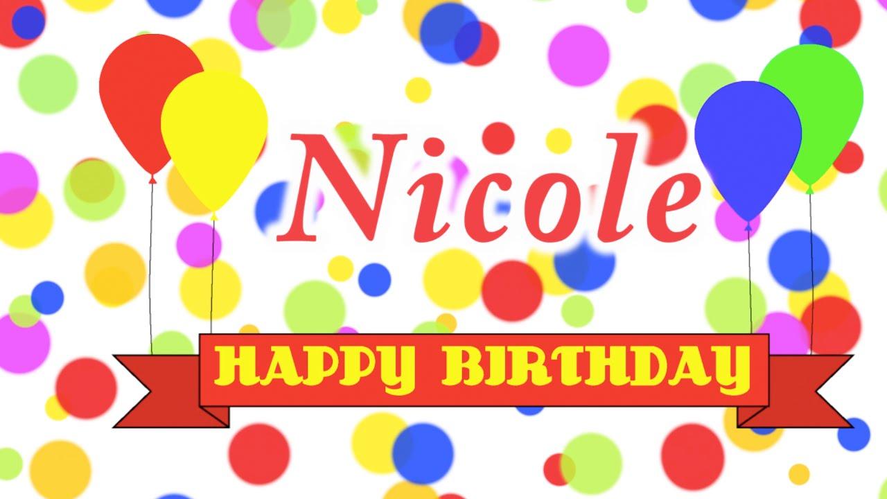 Happy Birthday Nicole Song